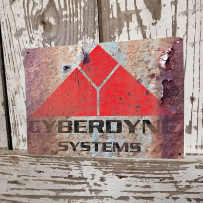 Cyberdyne Systems Terminator Inspired Rusted Metal Sign